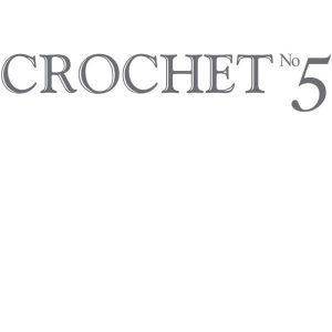 CROCHET No.5